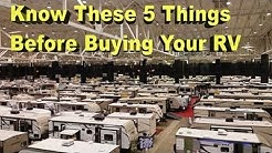 5 Things I wish I would Have Done BEFORE Buying Our RV