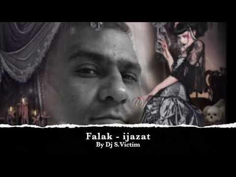 Falak - Ijazat Remix By Dj S.Victim