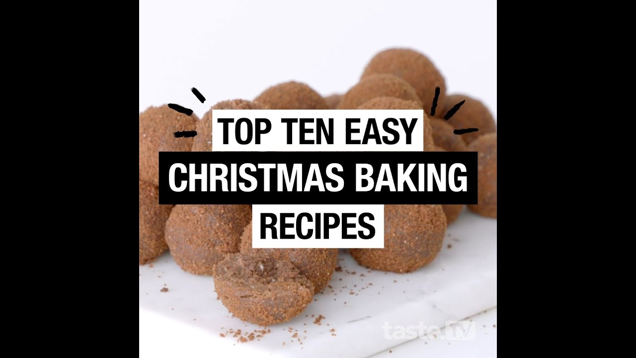 Top 10 Easy Christmas Baking Recipes Taste Com Au Youtube