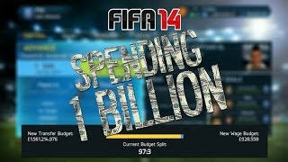 FIFA 14 - SPENDING 1 BILLION (£1,000,000,000)