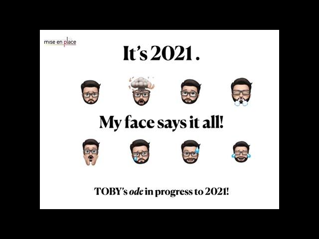 Toby's Ode to 2021 ...in progress.
