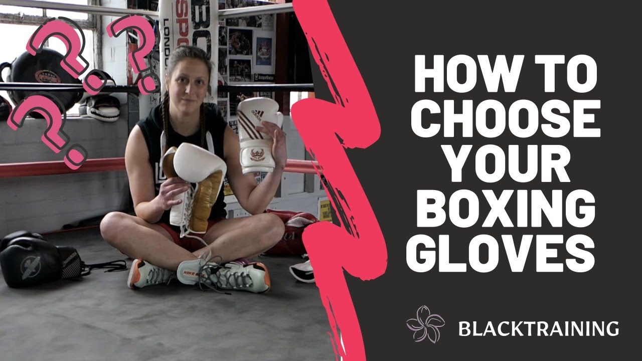 How to choose your boxing gloves