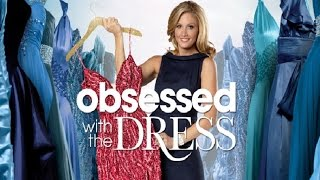 Obsessed with the Dress – Season 1 Episode 1 – Pilot