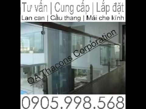 Lan can kính - Đà Nẵng Lan can kính | cầu thang kính giá tốt nhất | 0905.998.568