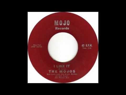 The Mojos - I Like It