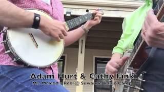 Ms  McLeod's Reel- Adam Hurt & Cathy Fink