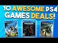 10 AWESOME PS4 Game Deals Available RIGHT NOW (Best Playstation 4 Games Deals)