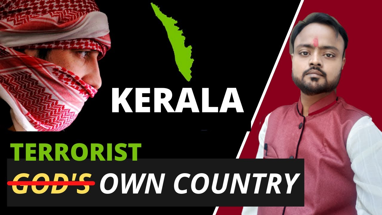Is #Kerala turning in to breeding ground for Terrorist ?   Highest Literacy   Saransh Srivastava