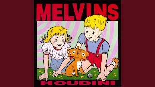 Provided to YouTube by Warner Music Group Hooch · Melvins Houdini ℗...