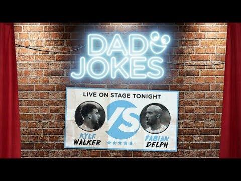 DAD JOKES   You Laugh, You Lose   Kyle Walker v Fabian Delph