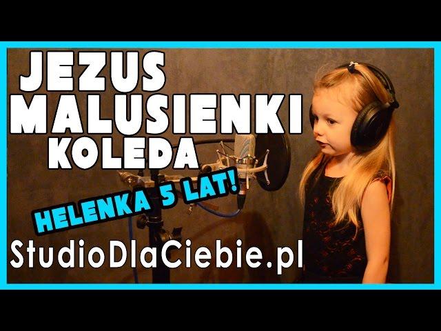 Jezus malusieńki (cover by Helena Harla - 5 lat)