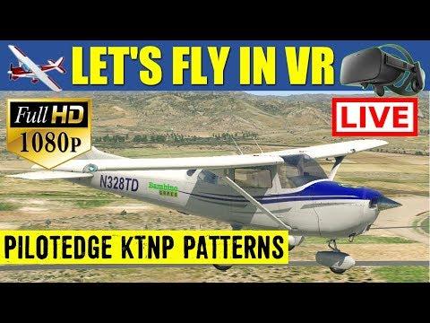 X Plane 11 VR LIVE Stream PilotEdge KTNP Group Patterns