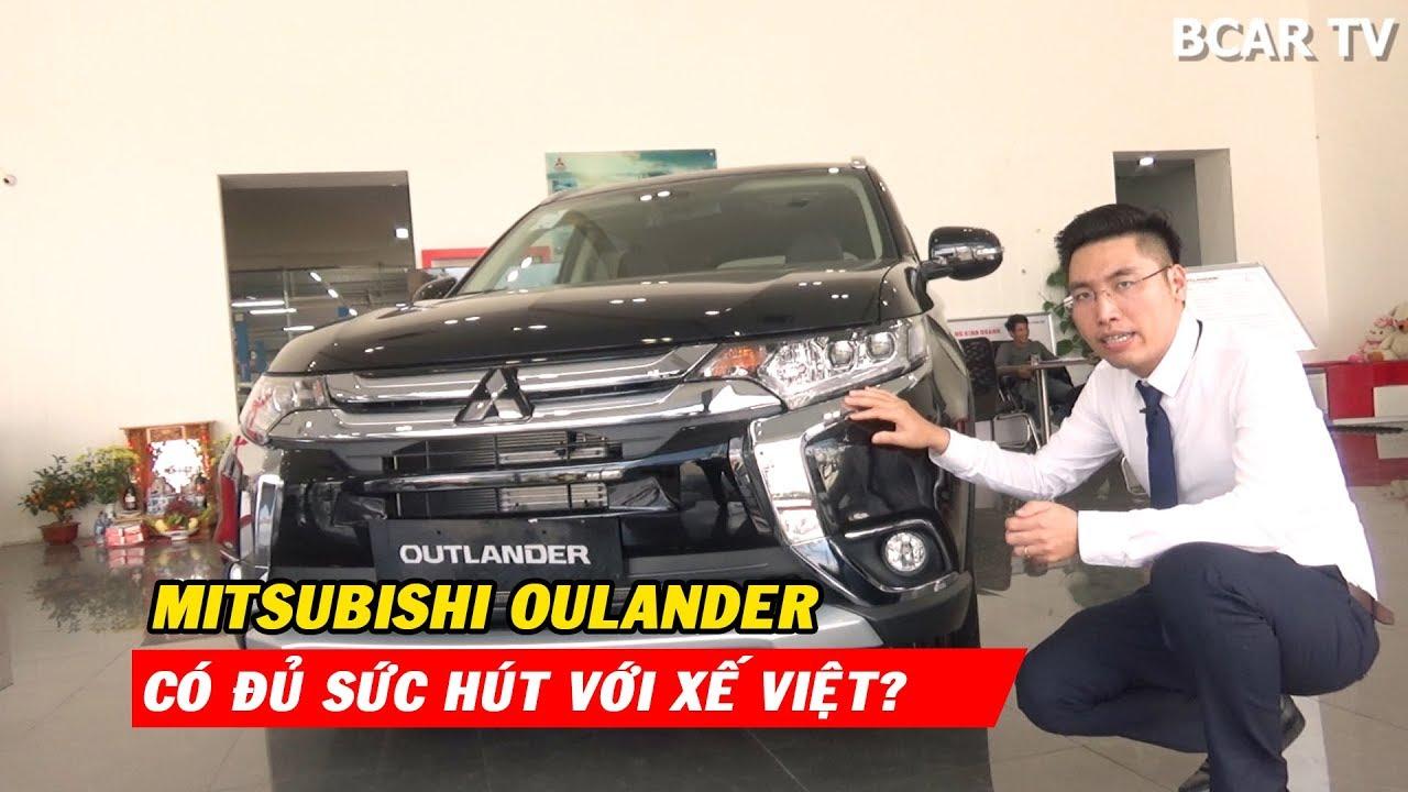 Mitsubishi Outlander 2019 phiên bản cao cấp nhất có đủ sức hút với xế Việt?