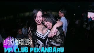 DJ GREY GREENHOUSE 14 OKTOBER 2018 MP CLUB PEKANBARU SPECIAL ANNIVERSARY MPCLUB