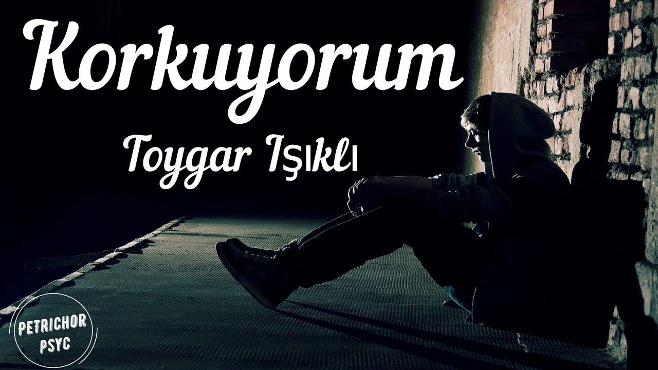 Toygar Işıklı - Korkuyorum (Şarkı Sözü/Lyrics) HD