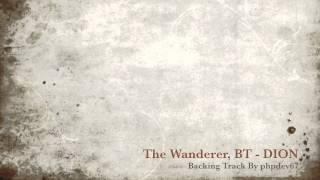 The Wanderer - DION [Instrumental BT phpdev67]