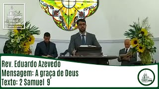 A graça de Deus | Presb. Eduardo Azevedo
