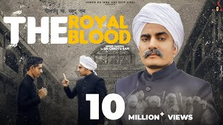 The Royal Blood (Full Video) | Binder Danoda as Sir Chotu Ram | New Haryanvi Songs Haryanavi 2020