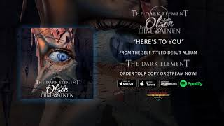 "The Dark Element – ""Here's To You"" (Official Audio)"