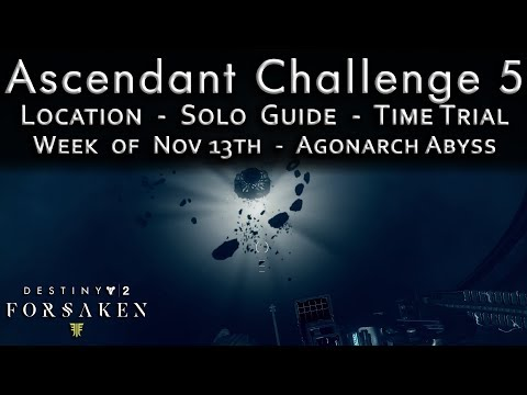 Ascendant Challenge 5 - Agonarch Abyss - Nov 13th - Location - Solo Guide