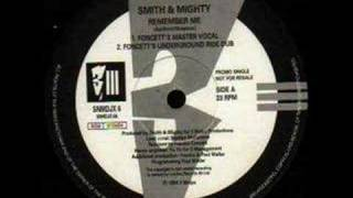 Smith & Mighty - Remember Me