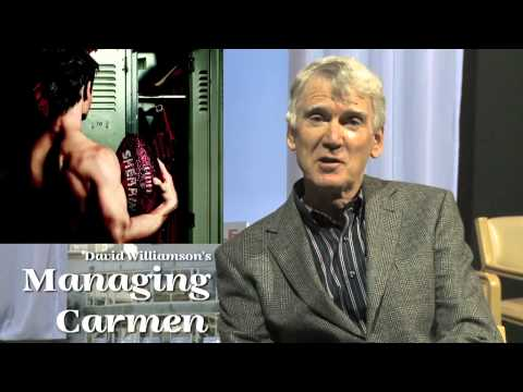 David Williamson speaks about Managing Carmen