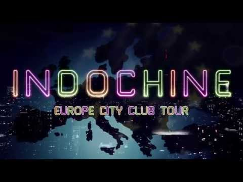 Indochine - Teaser Europe City Club Tour