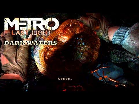 Metro Last Light Redux Dark Waters - Gameplay |