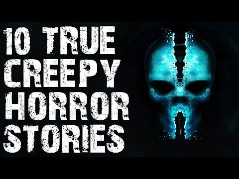10 TRUE Creepy & Sinister Paranormal Horror Stories   (Scary Stories)