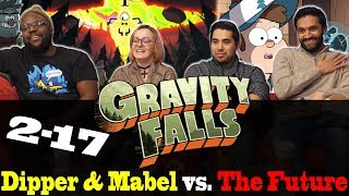 Gravity Falls - 2x17 Dipper and Mabel vs The Future - Group Reaction