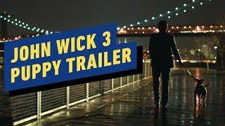 John Wick: Chapter 3 Parabellum - Puppy Trailer