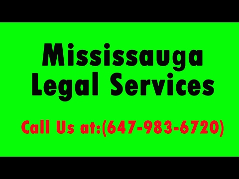 Mississauga Legal Services   Call (647-983-6720)