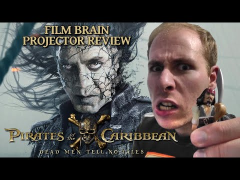 Projector: Pirates of the Caribbean - Dead Men Tell No Tales (AKA Salazar's Revenge) (REVIEW)