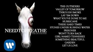 "NEEDTOBREATHE - ""The Outsiders"""