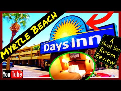 5 Min Review Days Inn Hotel In Myrtle Beach, Sc- A Must See Video!.. Cheap Rooms!