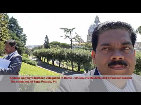Arabian Gulf Syro Malabar Delegation in Rome -6th Day (18-06-2016) Visit of Vatican Garden