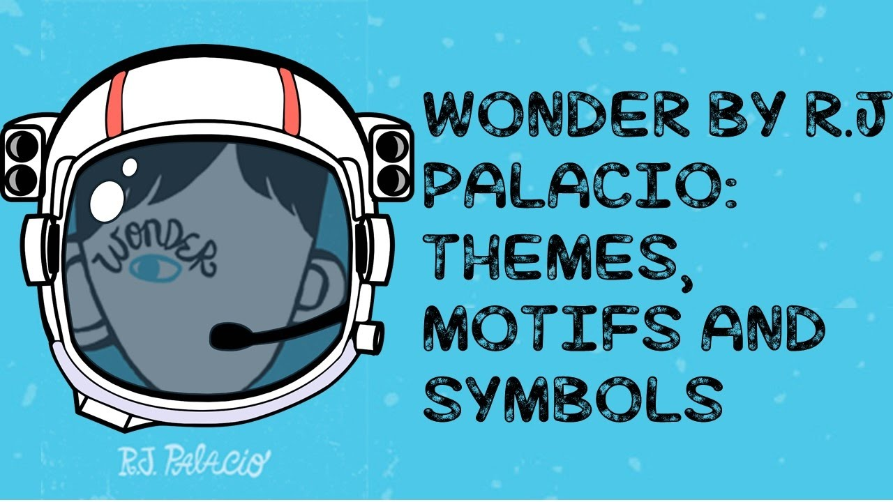 Rj palacios wonder themes motifs and symbols annotation rj palacios wonder themes motifs and symbols annotation guide biocorpaavc