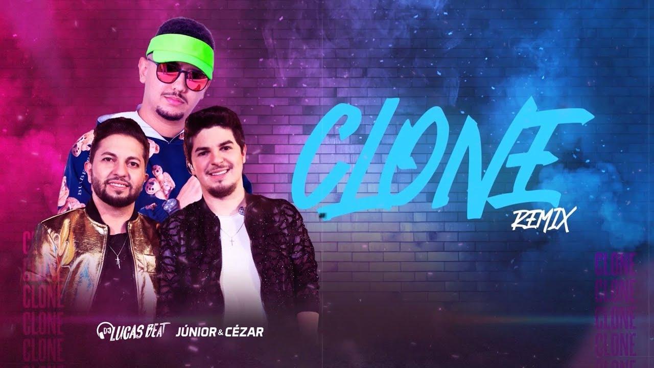 CLONE (REMIX) DJ LUCAS BEAT & JÚNIOR E CÉZAR