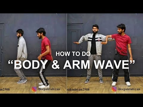 How To Do Arm Wave & Body Wave | Step By Step | Deepak Tulsyan Dance Tutorial | Hindi