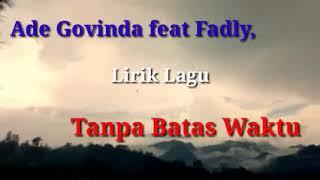 """Download #IKATAN_CINTA """"LIRIK""""~TANPA BATAS WAKTU (BY: ADE GOVINDA FEAT FADLY)"""