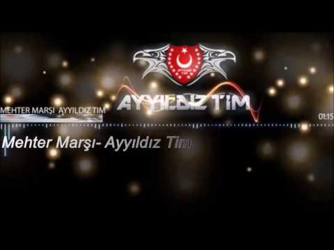 Ayyıldız Tim - Mehter Marşı !!!