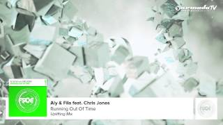 Aly & Fila feat Chris Jones - Running Out Of Time (Uplifting Mix)