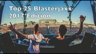 [Top 25] Best Blasterjaxx Tracks [2017]