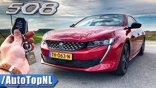 Peugeot 508 GT 225HP REVIEW POV Test Drive on AUTOBAHN & ROAD by AutoTopNL