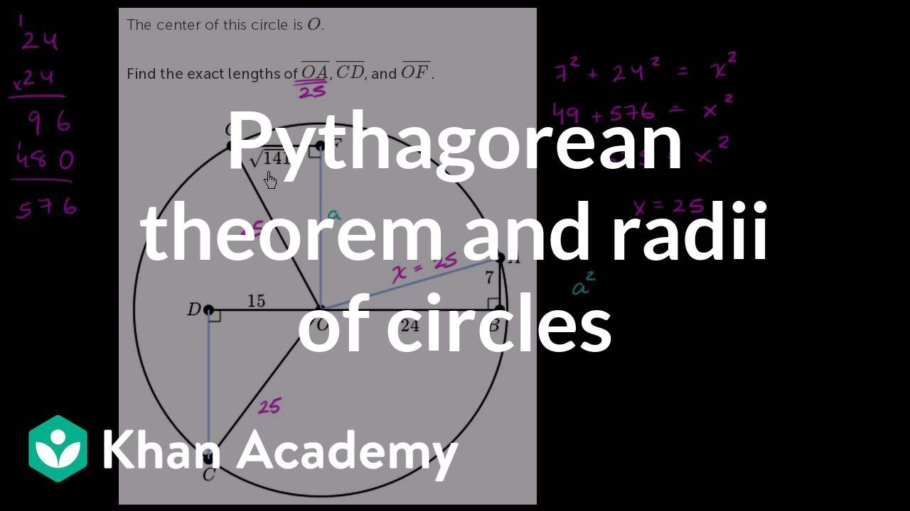 Pythagorean theorem and radii of circles | Circles | Geometry | Khan ...