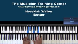 "How to Play ""Better"" by Hezekiah Walker"