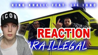 KING KHALIL feat. LIL LANO - PARA ILLEGAL (PROD.BY B.O BEATZ) REACTION