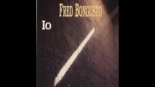 - FRED BONGUSTO - IO, DOPO I GIORNI DEGLI AZZIMI  - ( - Nar, CDPD 3292 - ) - FULL ALBUM