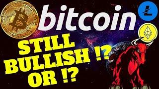 👀 BITCOIN STILL BULLISH?? OR??👀bitcoin litecoin ethereum price prediction, analysis, news, trading