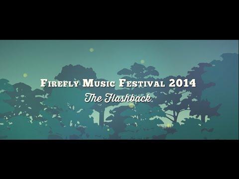 Firefly Music Festival 2014- The Flashback
